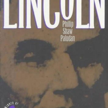 The Presidency of Abraham Lincoln (American Presidency Series): The Presidency of Abraham Lincoln