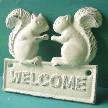Cast  Iron Squirrel Welcome Sign - Plaque Painted  in Rustic White/ Distressed White/ Cottage Style/ French Cottage/ For the Home/ Spring