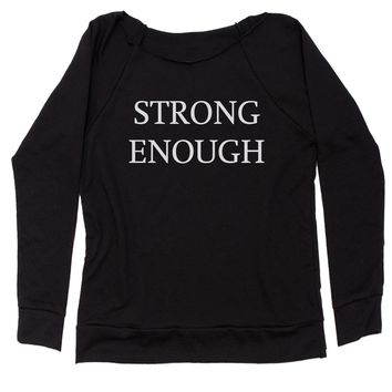 Strong Enough Slouchy Off Shoulder Sweatshirt