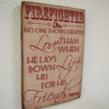 Firefighter Decor, No Greater Love Verse, John 15:13, Fireman, Firefighter, Firefighter Gift, Firefighter Sign, Herosigns