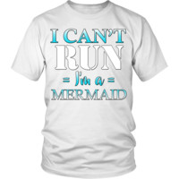 I CAN'T RUN - I'm a Mermaid