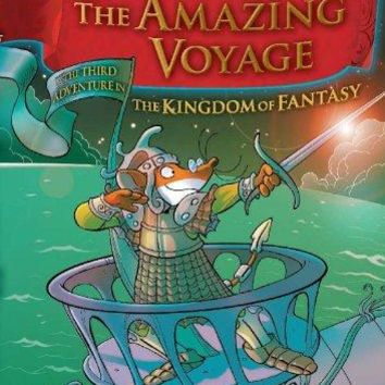 Geronimo Stilton and the Kingdom of Fantasy #3: The Amazing Voyage Book