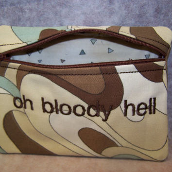 Oh Bloody Hell Tampon & Maxi Pad Taxi Zippered Fabric Purse Pouch / Tampon Keeper