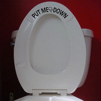 Put Me Down - Toilet Seat Reminder for Gentlemen