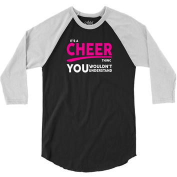 It's A Cheer Thing 3/4 Sleeve Shirt