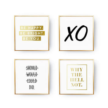 SET of 4 Prints, Motivational Set, Why The Hell Not Print, Real Gold Foil Print, Be Happy. Be Bright, Typography Wall Art, Modern Wall Print