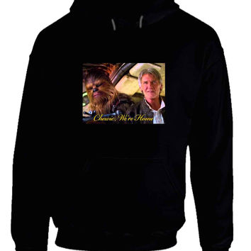 Star Wars The Force Awakens Chewie Were Home Han Solo Cover Hoodie