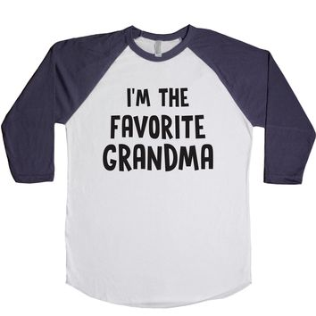 I'm The Favorite Grandma Unisex Baseball Tee