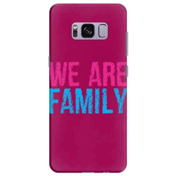 we are family Samsung Galaxy S8 Plus