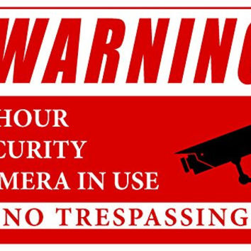 Warning 24 Hour Security Cameras In Use Business Informational Safety Sign