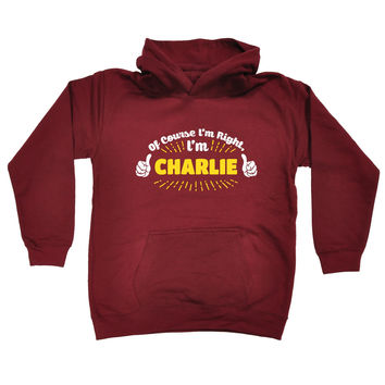 123t USA Kids Of Course I'm Right I'm Charlie Funny Hoodie Ages 1-13