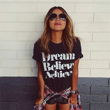 Dream Believe Achieve T-Shirt - Ladies Short Sleeve Tops