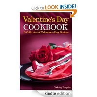 Valentine's Day Cookbook: A Collection of Valentine's Day Recipes
