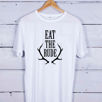 eat the rude art Tshirt T-shirt Tees Tee Men Women Unisex Adults