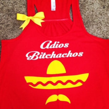 Adios Bitchachos - Spanglish - Mustache - Sombrero Hat - Funny Tank - Fitness Clothes - Ruffles with Love