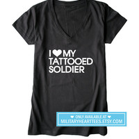 I Love my Tattooed Soldier Shirt, army wife shirt, army fiance shirt, army clothing, support our troops, i love my soldier