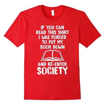 If You Can Read This Book Reading Lover T-shirt