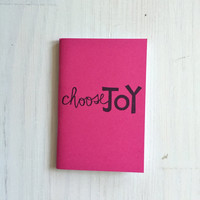 Small Notebook: Choose Joy, Pink, Inspire, Bright, Hipster, Favor, Fun, Party, Unique, Inspiration Notebook, Gift, Journal, Notebook, EE660