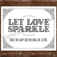 Let Love Sparkle - 8x10 Wedding Sparkler Send Off Sign Customized White or Ivory Paper