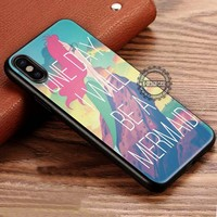 One Day I Will Be A Mermaid Quote Disney iPhone X 8 7 Plus 6s Cases Samsung Galaxy S8 Plus S7 edge NOTE 8 Covers #iphoneX #SamsungS8