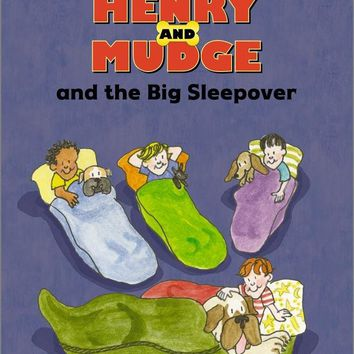 Henry and Mudge and the Big Sleepover Henry and Mudge Ready-To-Read Reprint