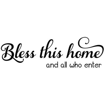 Bless this home and all who enter decorative wall decal. Wall Decal Words Quote Sticker  WW3031