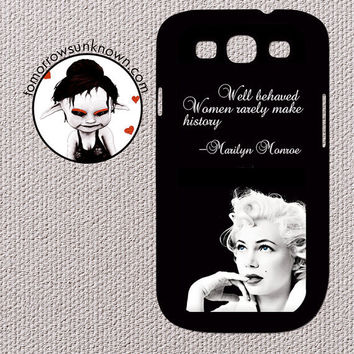 Marilyn Monroe Quote - Well Behaved Women Rarely make History Samsung Galaxy S3 Case Cover Hard Plastic - (20171)