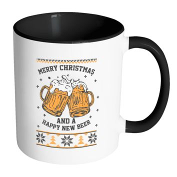 Merry Christmas And A Happy New Beer Funny Ugly Christmas Sweater 11oz Accent Coffee Mug (7 Colors)