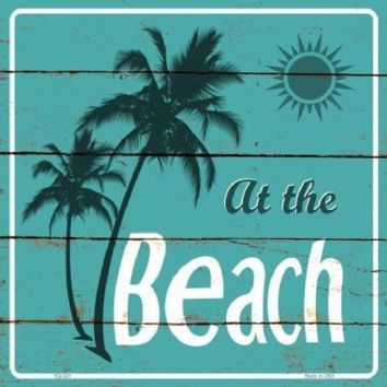 At the Beach 12 inch by 12 inch  Sign