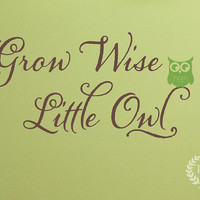 ON SALE Grow Wise Little Owl Wall Decal - Children Nursery Vinyl Decal - Girl Boy