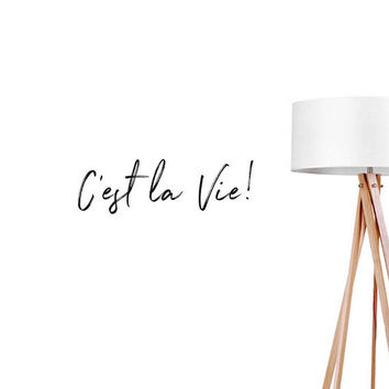 C'est La Vie Wall Decal, French Quote Decal, Typography Wall Sticker, Fashion Chic Decal, Office Wall Decal, Bedroom Art, Bedroom Wall Decal