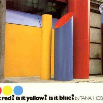Is It Red? Is It Yellow? Is It Blue?: An Adventure in Color