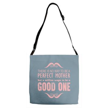 perfect mother good one Adjustable Strap Totes