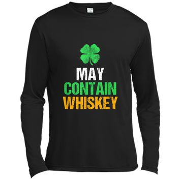 May Contain Whiskey St Patricks Day  Long Sleeve Moisture Absorbing Shirt