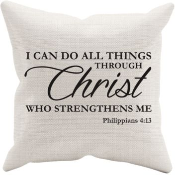 I CAN DO ALL THINGS THROUGH CHRIST PHILIPPIANS 4:13 Pillow Case