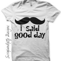 Mustache Iron on Shirt - Good Day Iron on Transfer / Kids Mustache Shirt / Funny Mens Tshirt / Kids Boys Clothing Tops / Baby Clothes IT108
