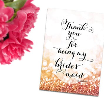 Thank you for being my bridesmaid printable card, pink and gold glitter, gold bokeh background, cursive calligraphy, pdf card -C016- Olivia