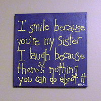 Sister Quote on Etsy also available for BROTHER, MOTHER, FATHER ETC  12x12 Canvas Art :)