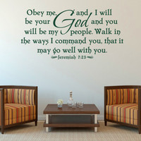 Christian Wall Decal. Obey me and I will be your God - CODE 098