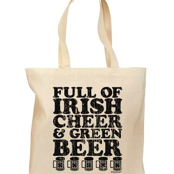 Full of Irish Cheer and Green Beer Grocery Tote Bag by TooLoud