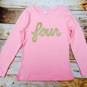 long sleeve pink with gold glitter girls 4th Birthday shirt sparkle four