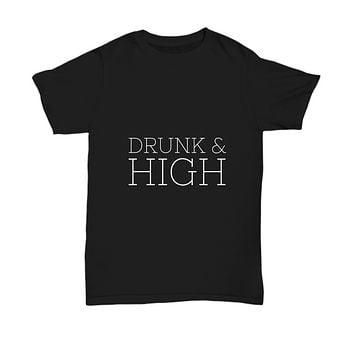 Drunk And High Drinking Smoking T-Shirt