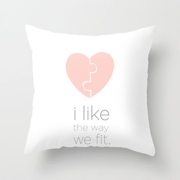 i like the way we fit.. shawn and juliet.. psych..  Throw Pillow by studiomarshallarts