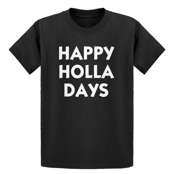 Youth Happy Holla Days Kids T-shirt
