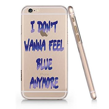"""I Don't Wanna Feel Blue Anymore"" Transparent Plastic Phone Case Phone Cover for iphone 6 6s _ SUPERTRAMPshop (VAS690.6sl)"