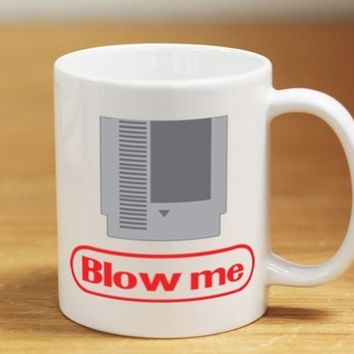 Blow Me  15oz Coffee Mug
