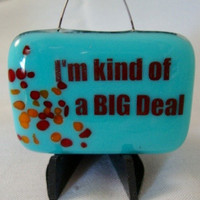 Big Deal Mini Stand-up Plaque by Design4Soul