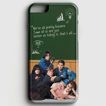 Breakfast Club Quotes iPhone 6 Plus/6S Plus Case | casescraft