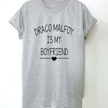 Draco Malfoy is My Boyfriend Letters Print Women tshirt Cotton Casual Funny t shirt For Lady Top Tee Hipster Drop Ship Z-661