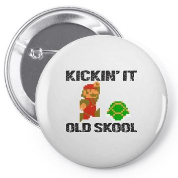 kickin it old skool Pin-back button